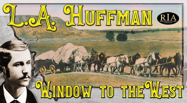 L.A. Huffman: Window to the West