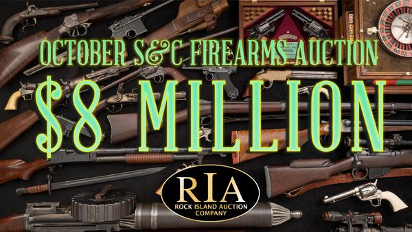 RIAC's October S&C Firearms Auction realizes over $8 Million!